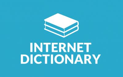 A very brief Internet dictionary for entrepreneurs