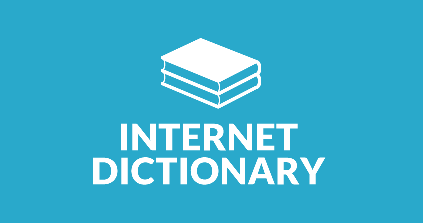 A very brief Internet dictionary for entrepreneurs