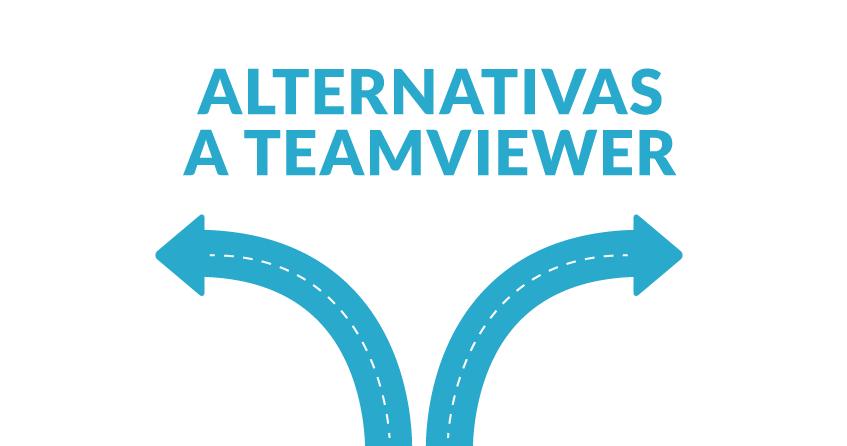 ¿Conoces ya las mejores alternativas a teamviewer?